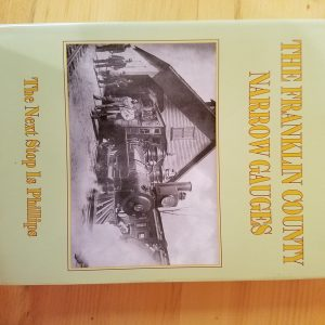 The Franklin County Narrow Gauges Phillips